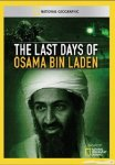 National Geographic: Последние дни Усамы бен Ладена / National Geographic: The Last Days of Osama Bin Laden / 2011