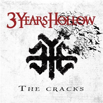 3 Years Hollow - The Cracks / 2014