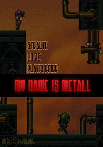 My Name Is Metall / 2014 / PC