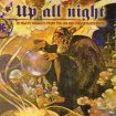 V.A. - Up All Night - 20 Heavy Nuggets from the Golden Age of Hard Psych / 2009