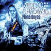 Fiona Boyes - Voodoo in the Shadows / 2018