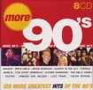 V.A. - More Greatest Hits Of The 90's [8CD, Box Set] / 2005