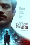 В тени Луны / In the Shadow of the Moon / 2019