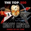 V.A. - The Top 500 Heavy Metal Songs of All Time (35CD) / 2017