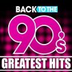 V.A. - Back To The 90s: Greatest Hits / 2020