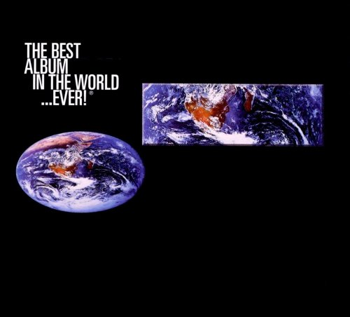 V.A. - The Best... Album in the World...Ever!