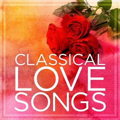 V.A. - Classical Love Songs / 2021