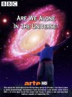 Одни ли мы во Вселенной? / Are We Alone In The Universe? / 2008