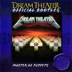 Dream Theater - Master Of Puppets - Official Bootleg / 2003 / FLAC lossless