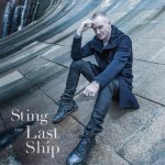 Sting - The Last Ship (Super Deluxe Edition) / 2013 / FLAC lossless