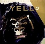 Yello - You Gotta Say Yes To Another Excess / 1983 / FLAC lossless