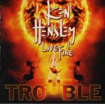 Ken Hensley & Live Fire - Trouble / 2013 / FLAC lossless