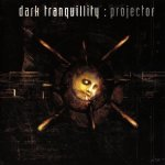 Dark Tranquillity - Projector / 1999 / FLAC lossless