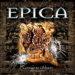 Epica- Consign To Oblivion (2005) 2CD, Expanded Edition / 2015 / FLAC lossless