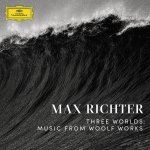 Max Richter - Three Worlds: Music From Woolf Works / 2017 / FLAC lossless