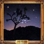 The Killers - Don't Waste Your Wishes / 2016 / MP3 320kbps