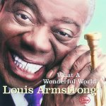 Louis Armstrong - What A Wonderful World / 1968  / AAC lossless