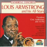 Louis Armstrong And His All-Stars - Immortal Concerts. Pasadena, Civic Auditorium, June 20, 1956 / 1996 / MP3 320kbps