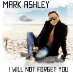 Mark Ashley - I Will Not Forget You / 2017 / FLAC lossless