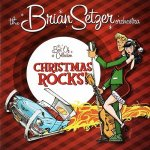 The Brian Setzer Orchestra - Christmas Rocks! The Best Of Collection / 2008 / FLAC lossless