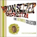 Brian Setzer Orchestra - The Ultimate Collection (2CD) / 2004 / MP3 320kbps