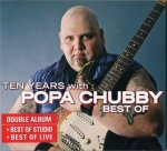 Popa Chubby - Ten Years With - Best Of / 2005 / FLAC lossless