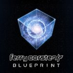 Ferry Corsten - Blueprint [Without Voice-over] / 2017 / FLAC lossless