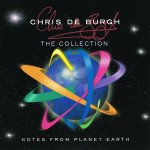 Chris De Burgh - Notes From Planet Earth - The Ultimate Collection / 2001 / FLAC lossless
