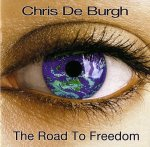 Chris De Burgh - The Road to Freedom / 2004 / FLAC lossless