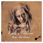 Ken Hensley - Rare and Timeless / 2018 / FLAC lossless