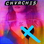 Chvrches - Love is Dead / 2018 / MP3 320kbps