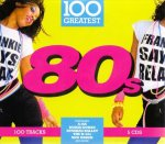 V.A. - 100 Greatest 80's [5CD] / 2017 / FLAC lossless