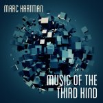 Marc Hartman - Music of the Third Kind / 2017 / FLAC lossless