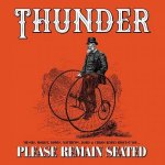 Thunder - Please Remain Seated (Deluxe Edition) / 2019 / MP3 320kbps