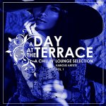 V.A. - A Day At The Terrace Vol.1 [A Chillin' Lounge Selection] / 2019 / MP3 320kbps