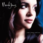 Norah Jones - Come Away With Me (2002/2012)  / FLAC lossless