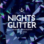V.A. - Nights Of Glitter [The Ultimate Lounge Collection] Vol.2 / 2019 / MP3 320kbps