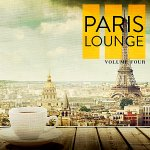 V.A. - Paris Lounge Vol.4 [Finest Selection Of Lounge & Ambient Tunes For Bar, Cafe And Restaurant] / 2019 / MP3 320kbps