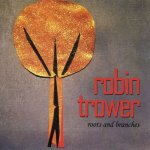 Robin Trower – Roots And Branches / 2013 / FLAC lossless