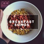 V.A. - 100 Greatest Breakfast Songs / 2019 / FLAC lossless