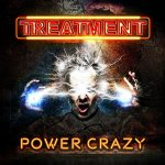 The Treatment - Power Crazy [Digital Edition] / 2019 / FLAC lossless