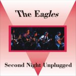 Eagles - MTV Unplugged Second Night / 1994 / FLAC lossless