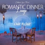 V.A. - Romantic Dinner Lounge [Chillout Your Mind] / 2019 / MP3 320kbps