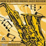 V.A. - New Electro Swing: Jazz Review / 2019 / MP3 320kbps