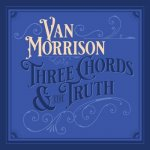 Van Morrison - Three Chords And The Truth / 2019 / MP3 320kbps
