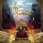Human Fortress - Reign of Gold / 2019 / MP3 320kbps