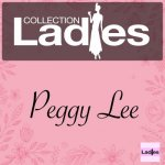 Peggy Lee - Ladies Collection / 2017 / MP3 320kbps