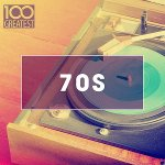 V.A. - 100 Greatest 70s: Golden Oldies From The 70s / 2020 / MP3 320kbps