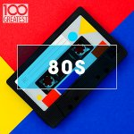 V.A. - 100 Greatest 80s: Ultimate 80s Throwback Anthems / 2020 / MP3 320kbps