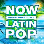 V.A. - NOW Thats What I Call  Latin Pop / 2020 / MP3 320kbps